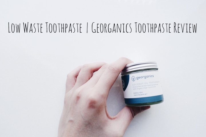 Low Waste Toothpaste|Georganics English Peppermint Toothpaste Review | The Bloody Writer